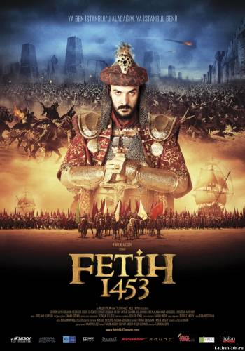 1453 Завоевание (2012) - Смотреть Фильм в HD-720p Онлайн