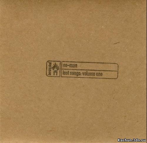 Скачать No-Man With Robert Fripp - Lost Songs: Volume One (2001) Бесплатно