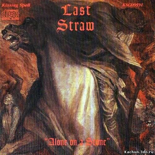 Скачать Last Straw - Alone On A Stone (2001) MP3 Бесплатно