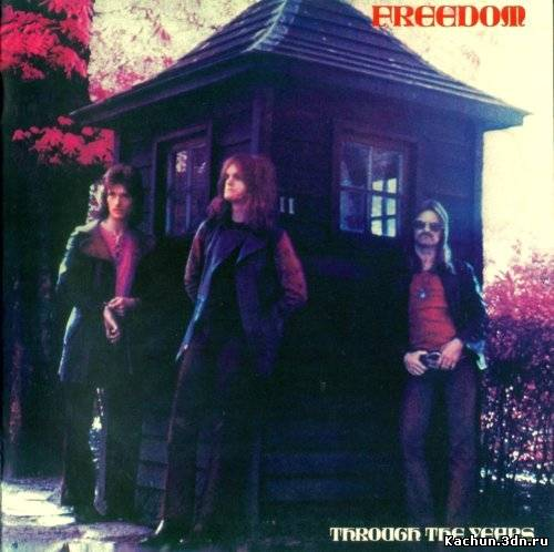 Скачать Freedom - Through The Years (1971)+Covers Бесплатно
