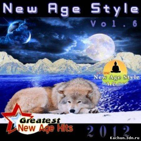 Скачать New Age Style - Greatest New Age Hits, Vol. 6 (2012) Бесплатно