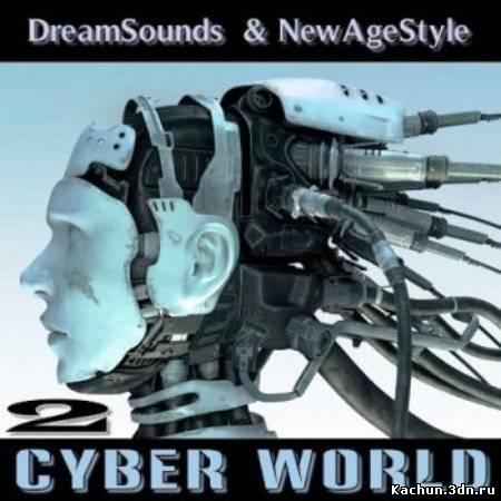 Скачать New Age Style - Cyber World 2 (2012) Бесплатно