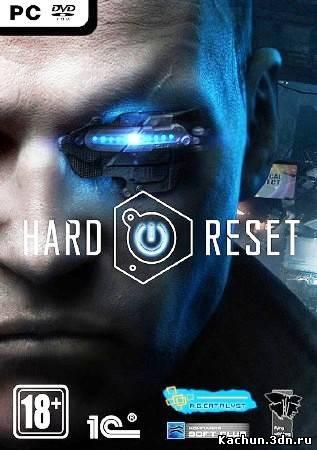 Скачать Hard Reset Extended Edition (2011/PC/ENG/RUS/Repack) от 21.07.2012 Бесплатно